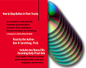 How to Stop Bullies in Their Tracks plus Parenting Bully-Proof Kids 10 CD set