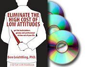 Eliminate the High Cost of Low Attitudes: a 3-CD audiobook